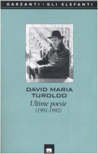 Ultime poesie Turoldo